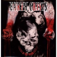 "Earth Crisis ""To The Death"""