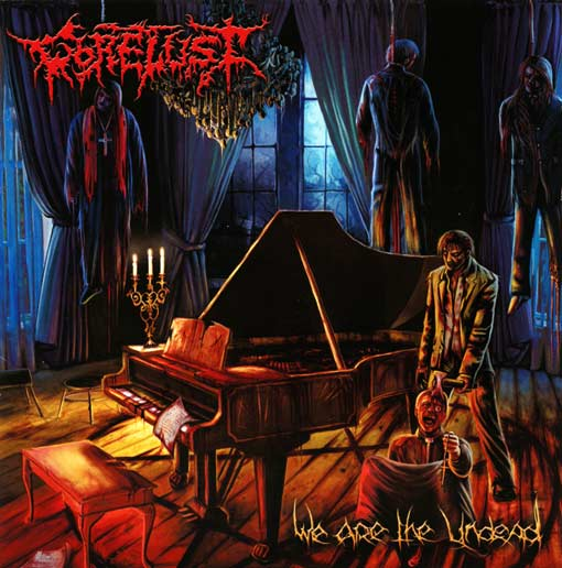 "Gorelust ""We Are The Undead"""