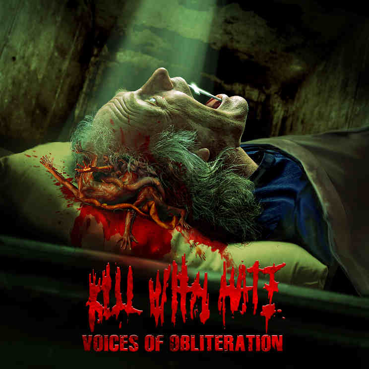 "Kill With Hate ""Voices Of Obliteration"""