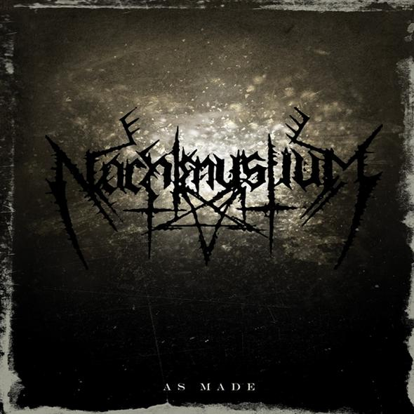 "Nachtmystium ""As Made"""